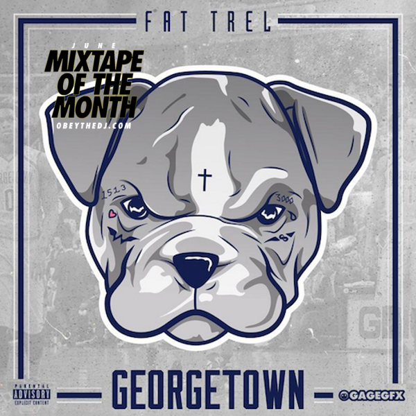 Fat Trel – Georgetown